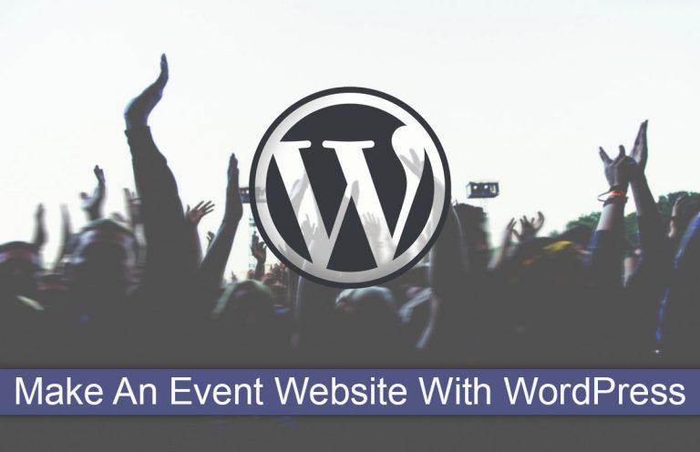 Make An Event Website With WordPress