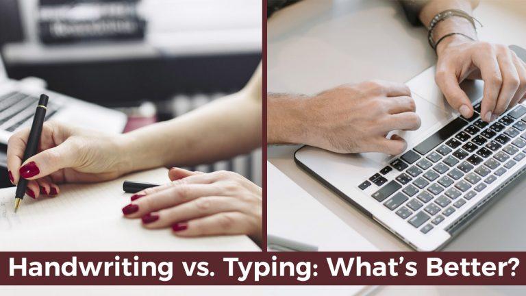 Handwriting vs Typing Whats Better
